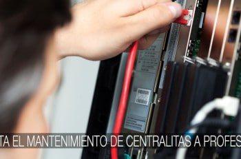 mantenimiento de centralitas telefónicas