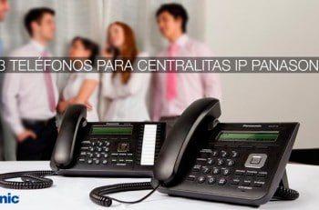 teléfonos Panasonic para centralitas IP